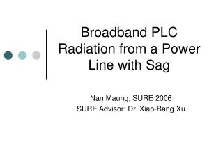 Broadband PLC Radiation from a Power Line with Sag
