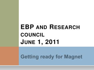 EBP and Research council June 1, 2011