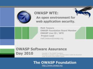 OWASP WTE: An open environment for   web application security.