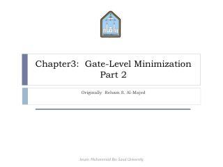 Chapter3:  Gate-Level Minimization Part 2