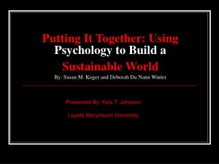 Presented By: Kyla T. Johnson       Loyola Marymount University