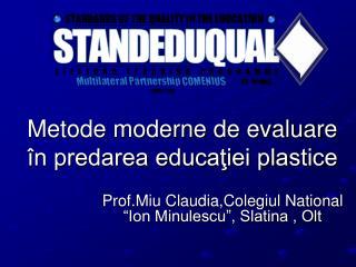 Metode moderne de evaluare în predarea educaţiei plastice