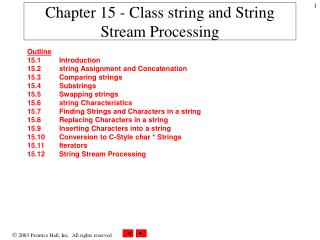 Chapter 15 - Class string and String Stream Processing