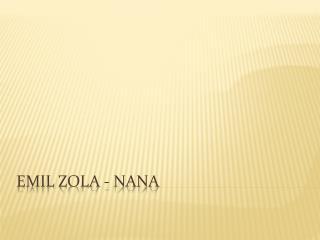 Emil Zola - Nana