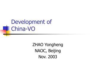Development of China-VO