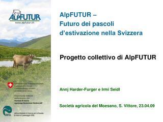 AlpFUTUR –  Futuro dei pascoli  d'estivazione nella Svizzera