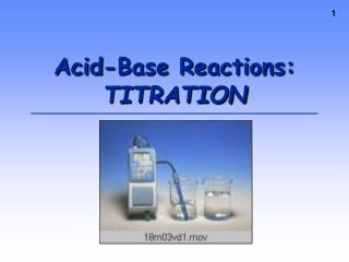 Acid-Base Reactions: TITRATION