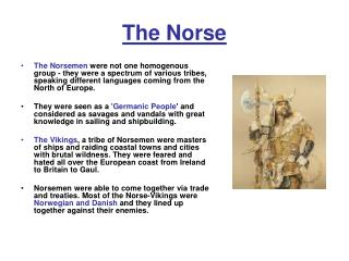The Norse