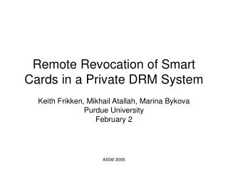 Remote Revocation of Smart Cards in a Private DRM System