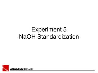 Experiment 5 NaOH Standardization
