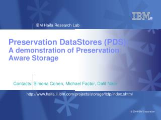 Preservation DataStores (PDS): A demonstration of Preservation  Aware Storage
