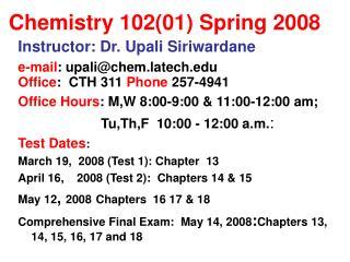 Chemistry 102(01) Spring 2008