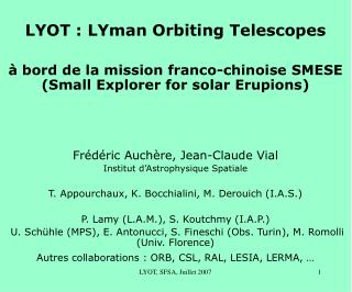 LYOT : LYman Orbiting Telescopes