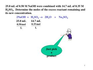 25.0 mL of 0.50 M NaOH were combined with 14.7 mL of 0.35 M