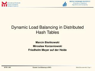 Dynamic Load Balancing in Distributed Hash Tables