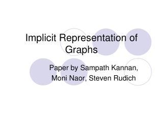 Implicit Representation of Graphs