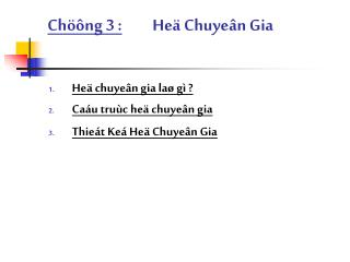 Ch��ng 3 : He� Chuye�n Gia