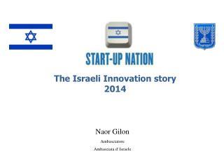 Naor Gilon Ambasciatore Ambasciata d' Israele