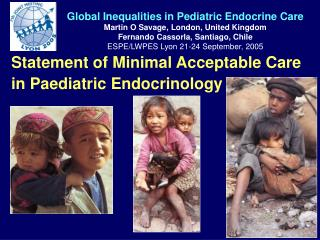 Statement of Minimal Acceptable Care in Paediatric Endocrinology