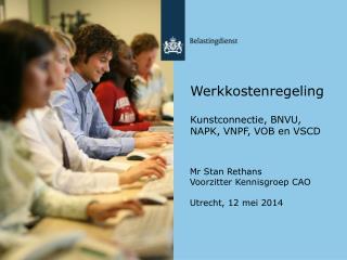 Werkkostenregeling Kunstconnectie, BNVU, NAPK, VNPF, VOB en VSCD