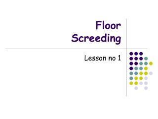 Floor Screeding