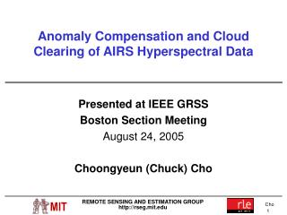 Anomaly Compensation and Cloud Clearing of AIRS Hyperspectral Data