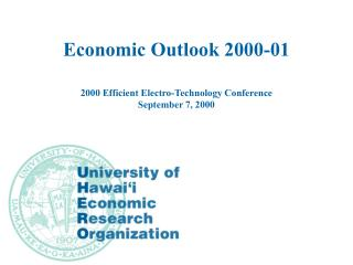 Economic Outlook 2000-01 2000 Efficient Electro-Technology Conference September 7, 2000