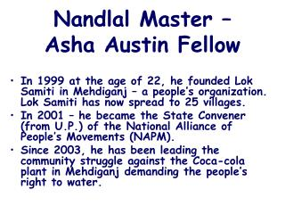Nandlal Master –  Asha Austin Fellow