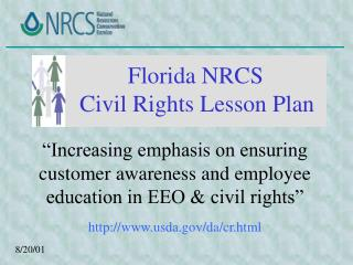 """Increasing emphasis on ensuring customer awareness and employee education in EEO & civil rights"""