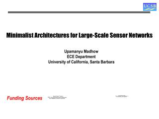 Minimalist Architectures for Large-Scale Sensor Networks