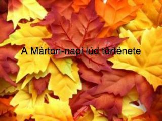 A Márton-napi lúd története
