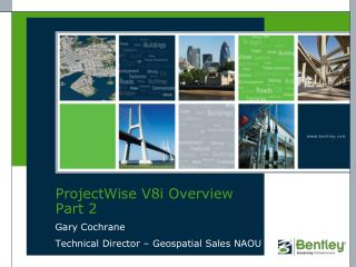 ProjectWise V8i Overview Part 2