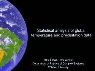 Statistical analysis of global temperature and precipitation data