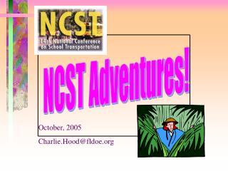 NCST Adventures!