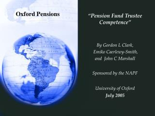"""Pension Fund Trustee Competence"" By Gordon L Clark,   Emiko Caerlewy-Smith,  and  John C Marshall"