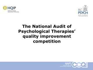 The National Audit of Psychological Therapies' quality improvement competition