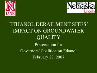ETHANOL DERAILMENT SITES' IMPACT ON GROUNDWATER QUALITY