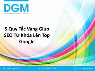 5 quy tắc vàng giúp seo lên top google