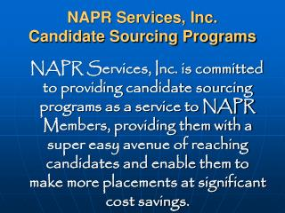 NAPR Services, Inc. Candidate Sourcing Programs
