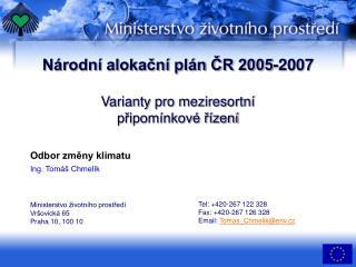 Národní alokační plán ČR 2005-2007 Varianty pro meziresortní připomínkové řízení