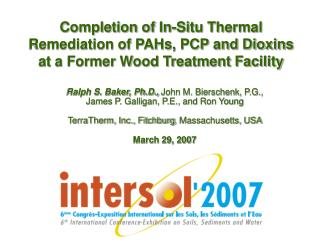 Ralph S. Baker, Ph.D.,  John M. Bierschenk, P.G.,  James P. Galligan, P.E., and Ron Young