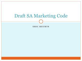 Draft SA Marketing Code