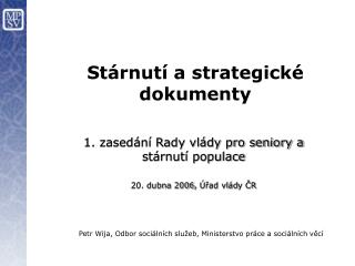 S tárnutí a strategické dokumenty