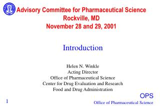 Advisory Committee for Pharmaceutical Science  Rockville, MD November 28 and 29, 2001