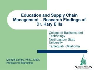 Education and Supply Chain Management – Research Findings of Dr. Katy Ellis