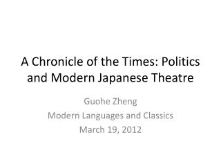 A Chronicle of the Times: Politics and Modern Japanese Theatre