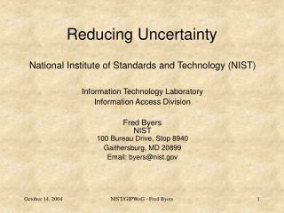 Reducing Uncertainty