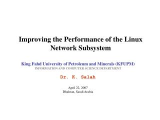 Improving the Performance of the Linux Network Subsystem