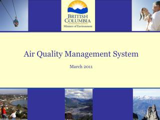 Air Quality Management System March 2011