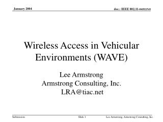Wireless Access in Vehicular Environments (WAVE)
